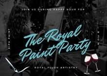 The Royal Paint Party - Uploaded by royalflushartistry