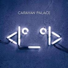PHOTO VIA CARAVAN PALACE FACEBOOK