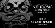 PHOTO VIA NEUROSIS AND CONVERGE @ ST. ANDREW'S HALL EVENT PAGE, FACEBOOK