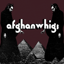 PHOTO VIA AFGHAN WHIGS