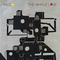 Wilco - The Whole Love (Anti)