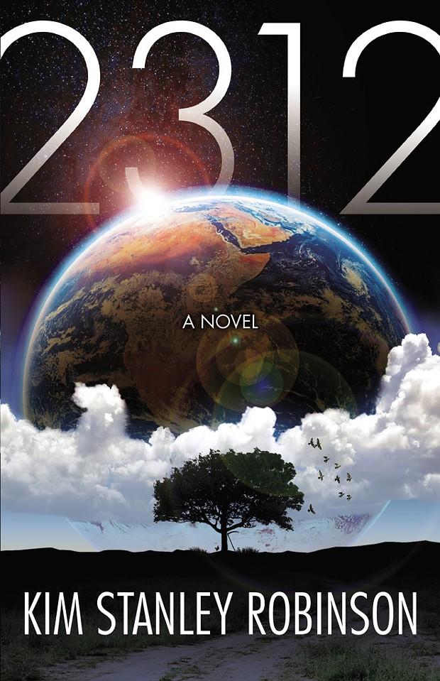 2312: A Novel - BY KIM STANLEY ROBINSON - ORBIT