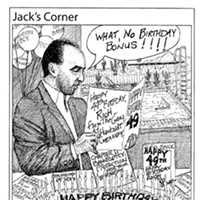 Jack Mays Editorial Cartoons April 23, 2009 -- When former Humboldt Creamery CEO Rich Ghilarducci turned 49 in Arizona -- where he had fled after leaving the 80-year-old cooperative in the dark of the night, Jack Mays wished him a happy birthday at the same time the creamery filed for Chapter 11 bankruptcy protection. Cartoon by Jack Mays and explanation by Caroline Titus, courtesy of The Ferndale Enterprise