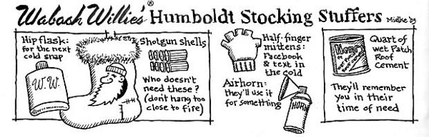 Wabash Willie's Humboldt Stocking Stuffers