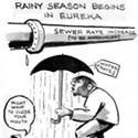 Rainy Season Begins in Eureka