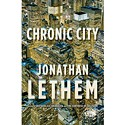 <em>Chronic City </em>