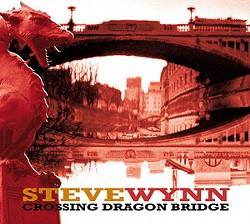 'Crossing Dragon Bridge' by Steve Wynn