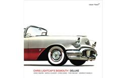CHRIS LIGHTCAP'S BIGMOUTH - Deluxe