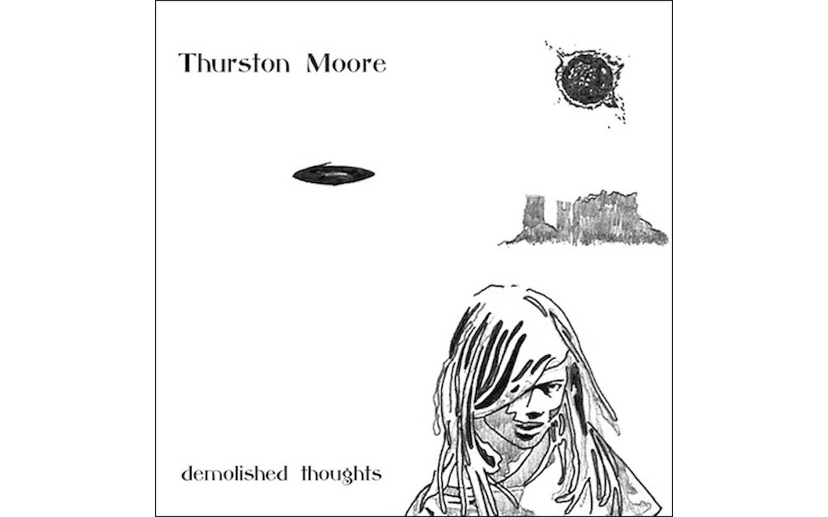 Demolished Thoughts - BY THURSTON MOORE - MATADOR