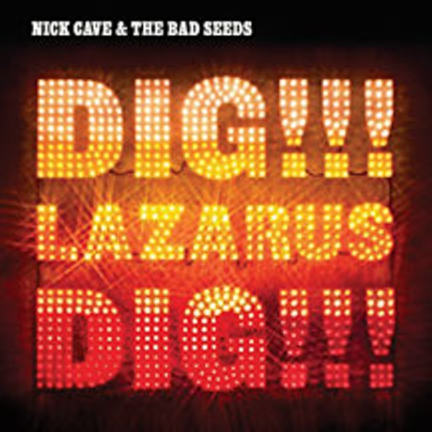 Dig, Lazarus, Dig!!! by Nick Cave and the Bad Seeds