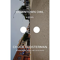 'Downtown Owl' by Chuck Klosterman