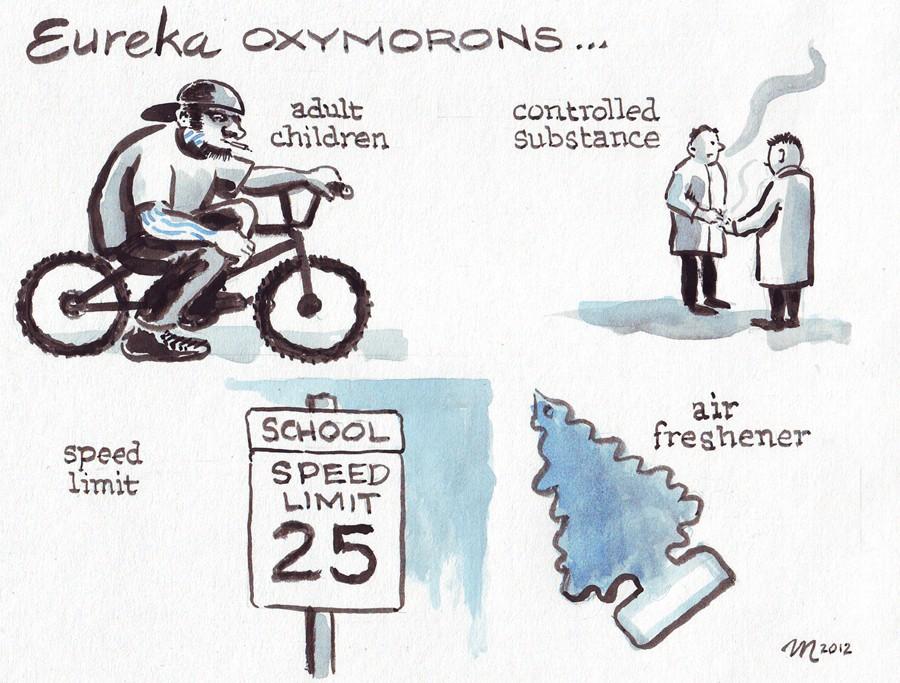 Eureka Oxymorons - CARTOON BY JOEL MIELKE