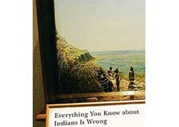 <em>Everything You Know about Indians Is Wrong</em>