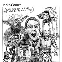 Jack Mays Editorial Cartoons Feb. 19, 2009 -- When Ferndale's Ethan Craig was diagnosed with cancer at age four, Ferndale rallied around him and his family. Ethan was a giant Star Wars fan. The force is still with Ethan five years later. Cartoon by Jack Mays and explanation by Caroline Titus, courtesy of The Ferndale Enterprise