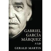 <em>Gabriel Garcia Marquez: A Life</em>