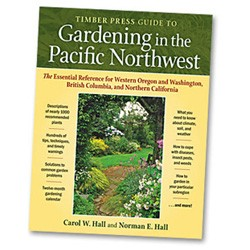 Guide to Gardening in the Pacific Northwest by Carol W. Hall and Norman E. Hall