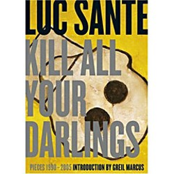 'Kill All Your Dalings' by Luc Sante