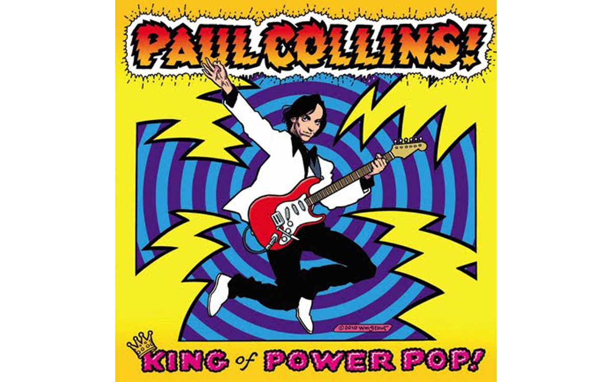 King of Power Pop! - BY PAUL COLLINS - ALIVE NATURALSOUND