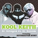 Kool Keith -- Dr. Octagon vs. Dr. Dooom