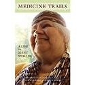 <em>Medicine Trails </em>
