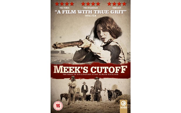 Meek's Cutoff - DIRECTED BY KELLY REICHARDT - OSCILLOSCOPE