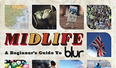 <em>Midlife: A Beginner's Guide to Blur</em>