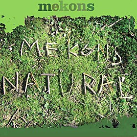 'Natural' by the Mekons. Quarterstick Records
