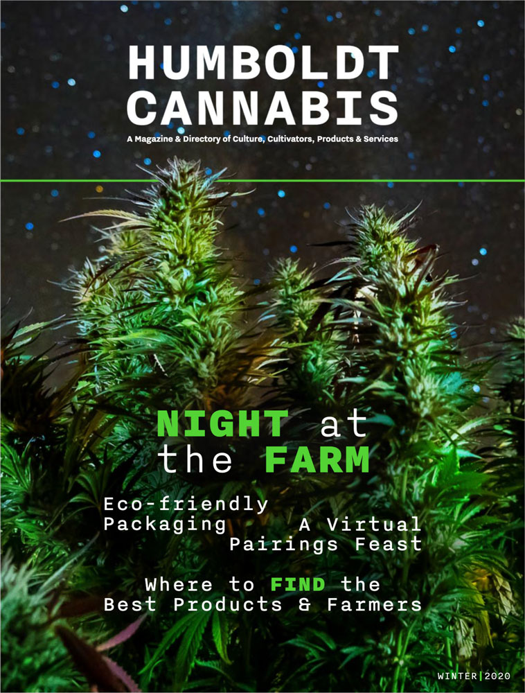 Humboldt Cannabis Magazine Winter 2020