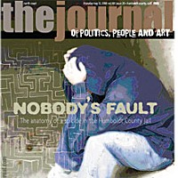Nobody's Fault On the cover: Photo illustration by Holly Harvey. Maze art by Adrian Emery.
