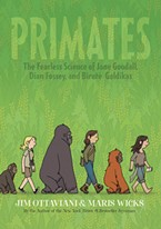 Primates: The Fearless Science of Jane Goodall, Dian Fossey and Biruté Galdikas