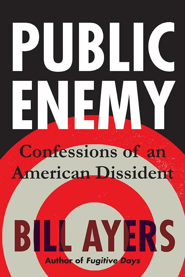 Public Enemy by Bill Ayers