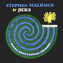 Real Emotional Trash by Stephen Malkmus and the Jicks