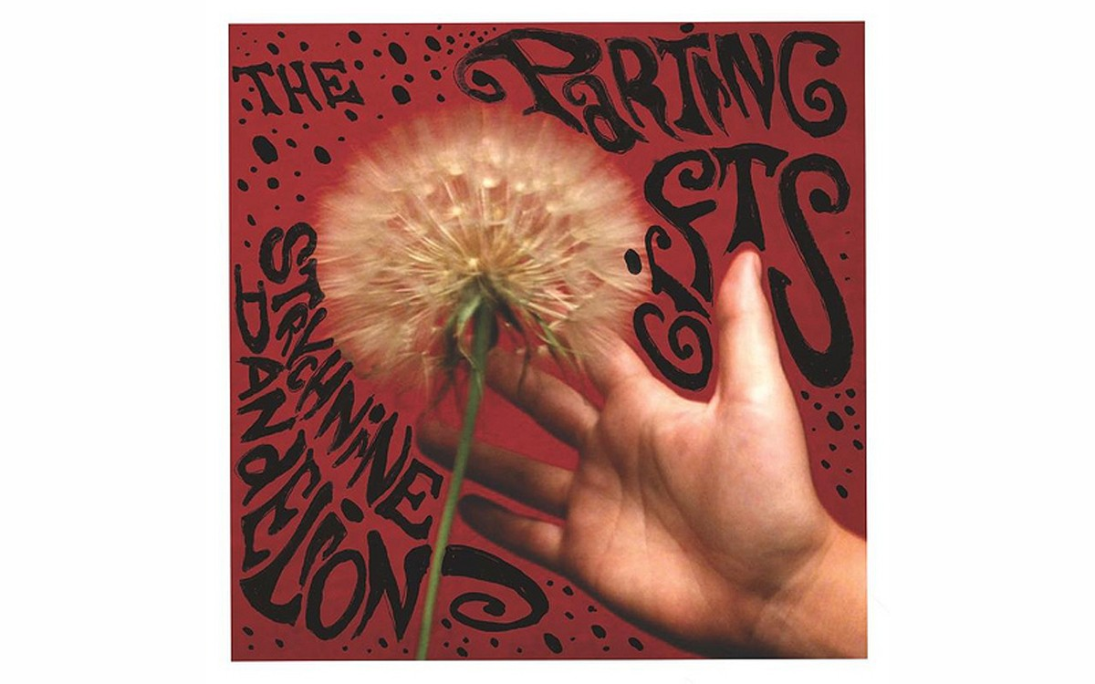 Strychnine Dandelion - BY THE PARTING GIFTS - IN THE RED