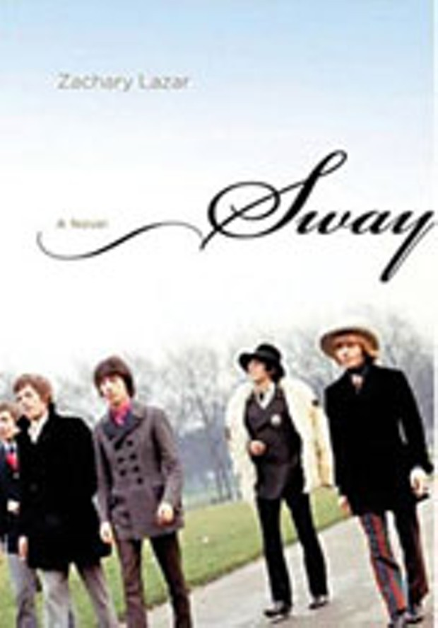 Sway: A Novel by Zachary Lazar