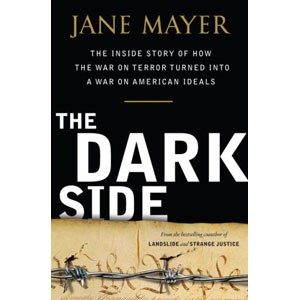 'The Dark Side' by Jane Mayer