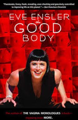 EVE ENSLER - The Good Body