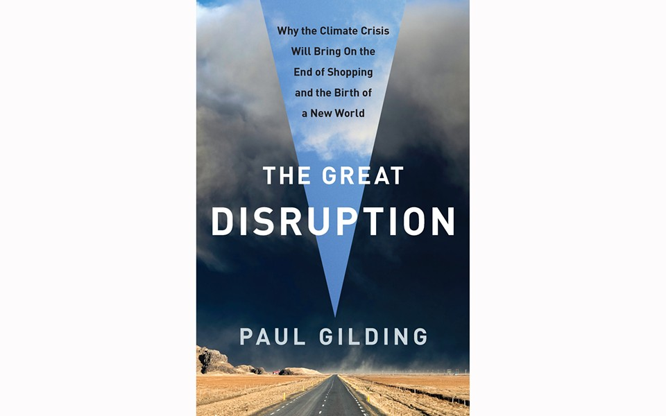 The Great Disruption - BY PAUL GILDING - BLOOMSBURY PRESS