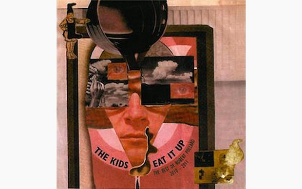 The Kids Eat It Up: The Best of Robert Pollard 2010-2011 - BY ROBERT POLLARD - GBV, INC.