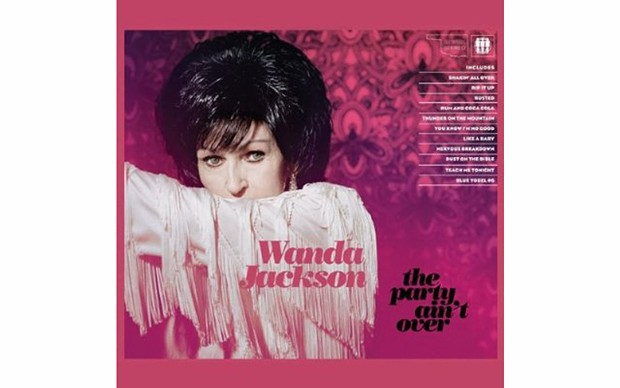 The Party Ain't Over - BY WANDA JACKSON -  THIRD MAN/NONESUCH