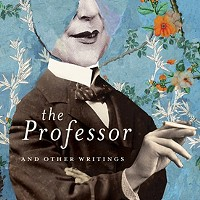 <em>The Professor and Other Writings</em>