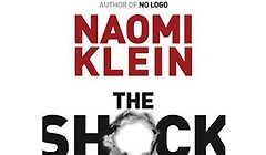 <em>The Shock Doctrine: The Rise of Disaster Capitalism</em>