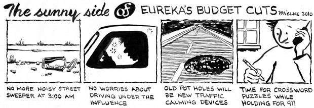 The Sunny Side of Eureka Budget Cuts