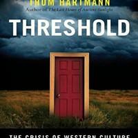 <em>Threshold: The Crisis of Western Culture</em>