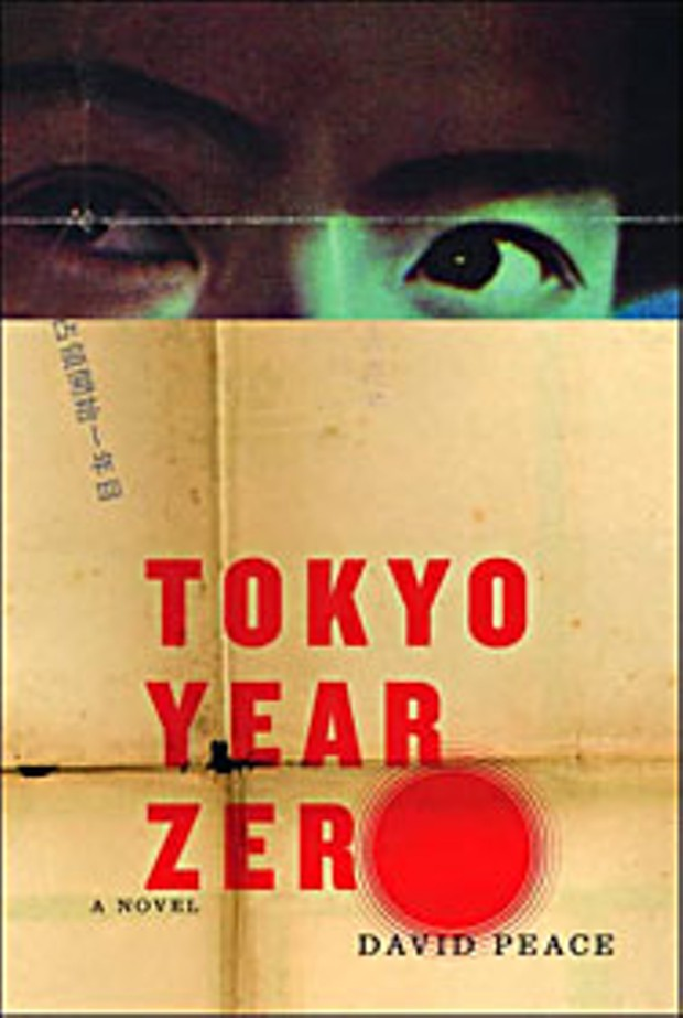 """""""Tokyo Year Zero"""" by David Peace, Alfred A. Knopf"""