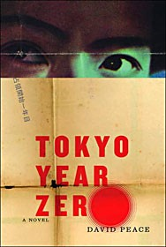"""Tokyo Year Zero"" by David Peace, Alfred A. Knopf"