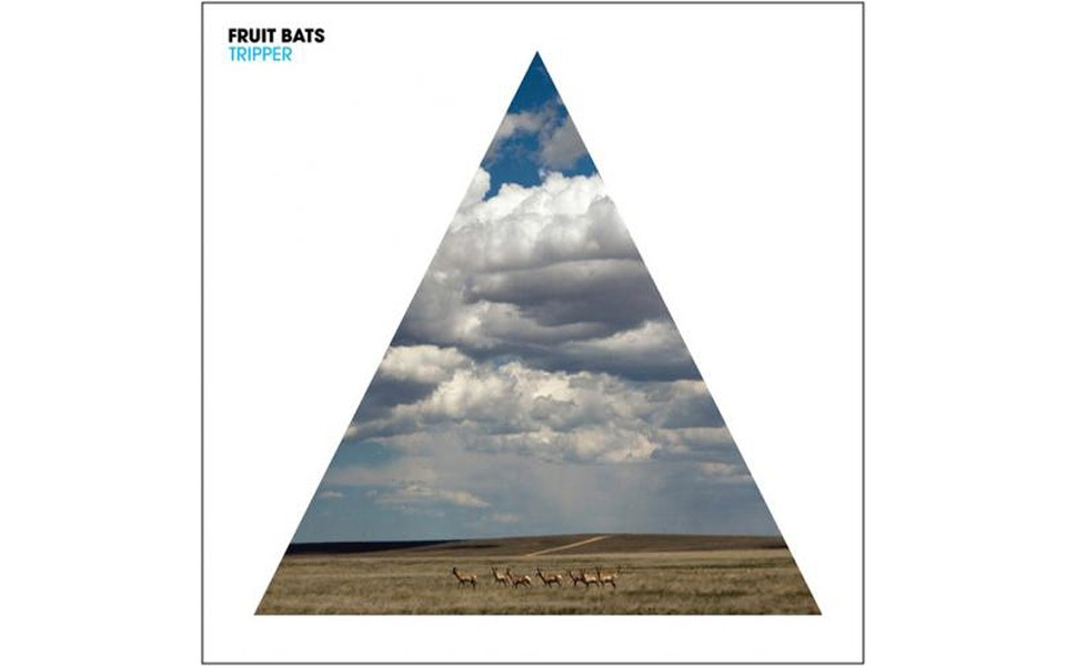 Tripper - BY FRUIT BATS - SUB POP