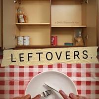 Film Screening: <i>Leftovers</i>