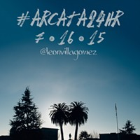 #Arcata24HR: A Day in the Life