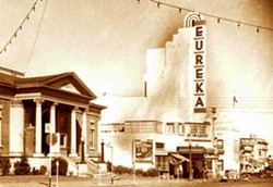 A 1946 photograph showing the intact sign. Architect William B. David brought the Streamline Art Moderne style to the North Coast, designing gorgeous theaters in Marin, Arcata and Eureka. / Courtesy of Eureka Theatre