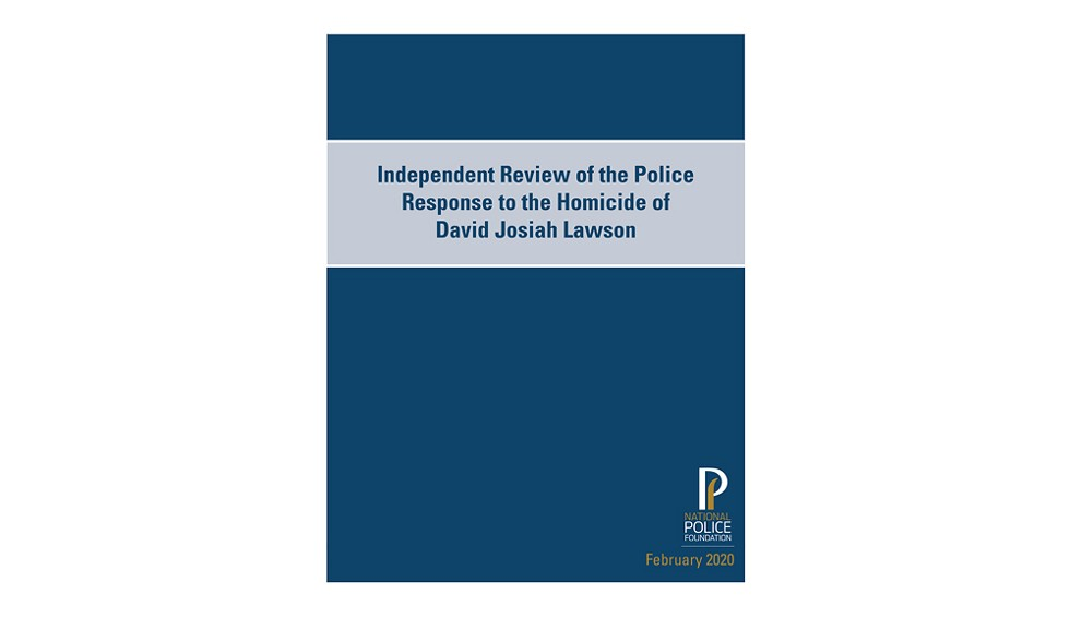The National Police Foundation report spans 67 pages and is sharply critical of the Arcata Police Department leadership's handling of the David Josiah Lawson homicide investigation.
